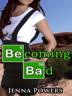Becoming Bad (Interracial Gangbang Sex)
