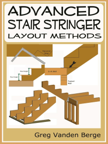 Advanced Stair Stringer Layout Methods