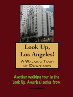 Look Up, Los Angeles! A Walking Tour of Downtown