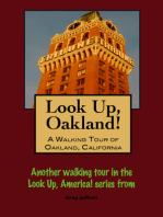 Look Up, Oakland! A Walking Tour of Oakland, California