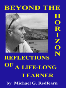 Beyond The Horizon: Reflections of a Life-Long Learner
