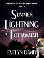 Summer Lightning in Lottawatah