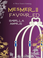 Mesmer, Book 2: Favoured (A Three Towers Fantasy)