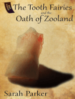 The Tooth Fairies and the Oath of Zooland