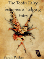 The Tooth Fairy becomes a Helping Fairy