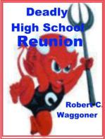 Deadly High School Reunion
