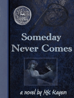 Someday Never Comes