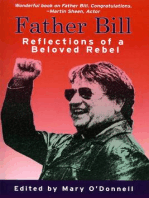 Father Bill, The Reflections of a Beloved Rebel