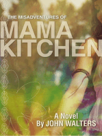 The Misadventures of Mama Kitchen