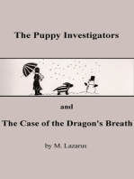 The Puppy Investigators and The Case of the Dragon's Breath