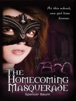 The Homecoming Masquerade (Girls Wearing Black