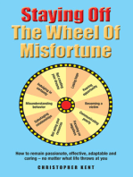 Staying Off the Wheel of Misfortune
