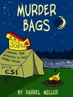 Murder Bags