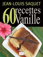 60 Recettes Vanille [Illustré]
