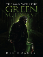 The Man With the Green Suitcase