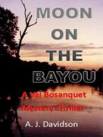 Moon on the Bayou