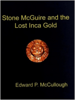 Stone McGuire and the Lost Inca Gold