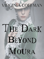 The Dark Beyond Moura