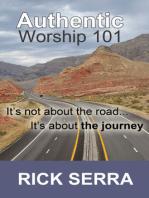 Authentic Worship 101
