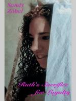 Ruth's Sacrifice for Loyalty