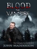 Blood The Vampire