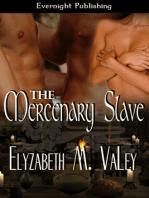 The Mercenary Slave