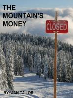 The Mountain's Money