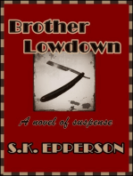 Brother Lowdown