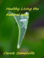 Healthy Living the Natural Way
