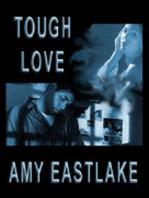 Tough Love
