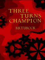 Three Turns Champion