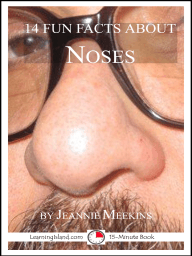 14 Fun Facts About Noses