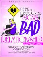 How to Recognize the Signs of A Bad Relationship