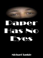 Paper Has No Eyes