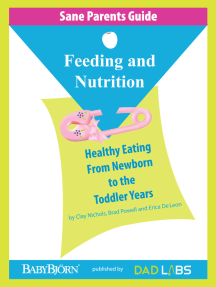 Sane Parents Guide: Feeding and Nutrition