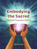 Embodying the Sacred