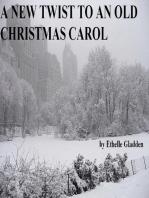 A New Twist On An Old Christmas Carol