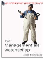 Management met kennis van zaken wetenschap en management