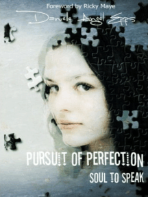 Pursuit of Perfection: Soul To Speak