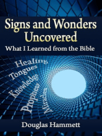 Signs and Wonders Uncovered