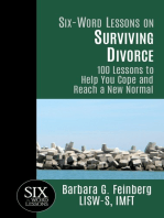 Six-Word Lessons on Surviving Divorce