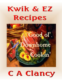 Kwik & EZ Recipes: Good 'ol Downhome Cookin'