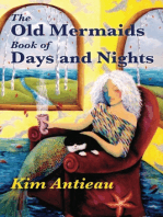 The Old Mermaids Book of Days and Nights