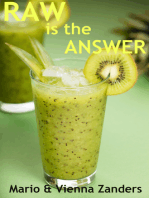 Raw is the Answer