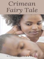 Crimean Fairy Tale