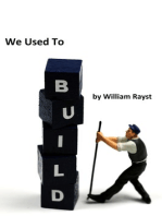 We Used To Build