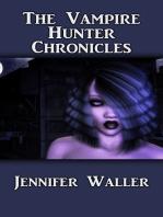 The Vampire Hunter Chronicles