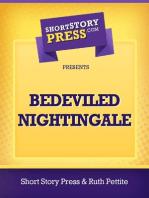 Bedeviled Nightingale