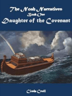The Noah Narratives, Book I, Daughter of the Covenant