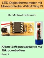 LED-Digitalthermometer mit Mikrocontroller AVR ATtiny13